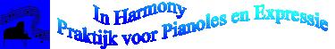 In Harmony, Praktijk voor pianoles en expressie